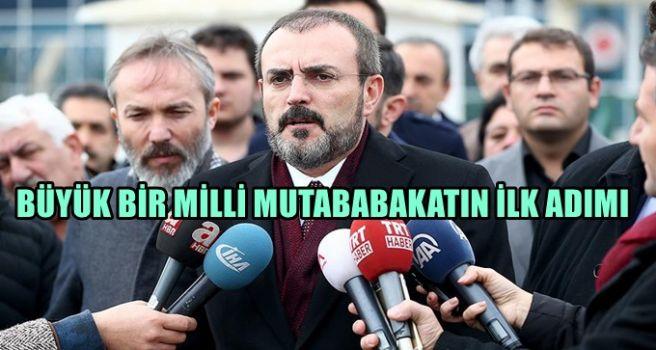 AK Parti Sözcüsü Ünal: Büyük bir milli mutabakatın ilk adımı
