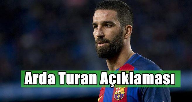 Arda Turan açıklaması