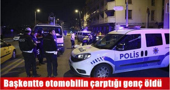 Başkentte otomobilin çarptığı genç öldü