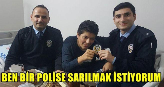 'Ben bir polise sarılmak istiyorum'