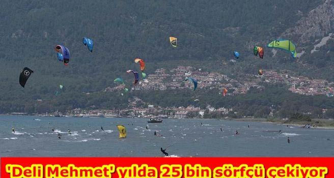 'Deli Mehmet' yılda 25 bin sörfçü çekiyor