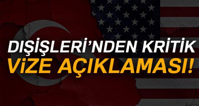DIŞİŞLERİ'NDEN KRİTİK VİZE AÇIKLAMASI!