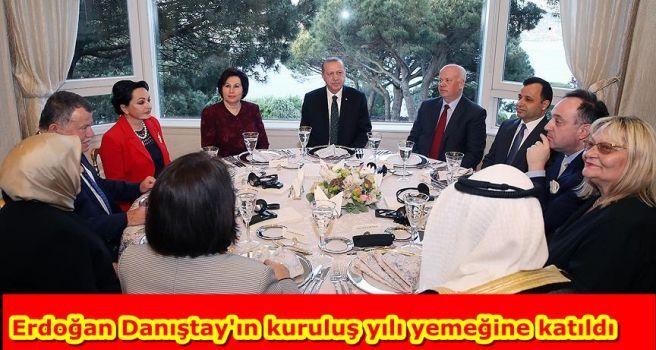Erdoğan Danıştay'ın kuruluş yılı yemeğine katıldı