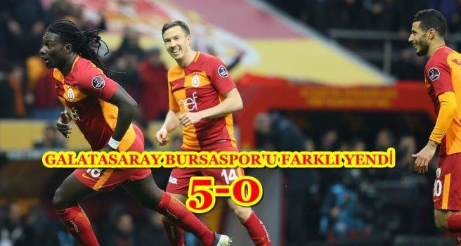 GALATASARAY BURSASPOR'U FARKLI YENDİ 5-0