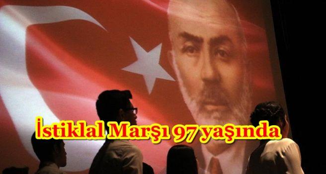 İstiklal Marşı 97 yaşında