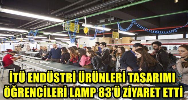 LED teknolojisi ve LAMP 83 ürün gamı hakkında bilgi almak amacıyla LAMP 83'ü ziyaret etti.