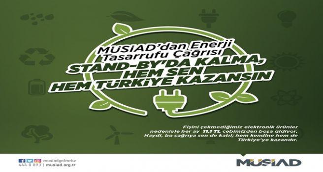 MÜSİAD'DAN ENERJİ TASARRUFU ÇAĞRISI