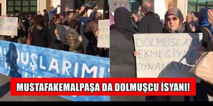Mustafa Kemalpaşa da dolmuşçu isyanı! GALERİ