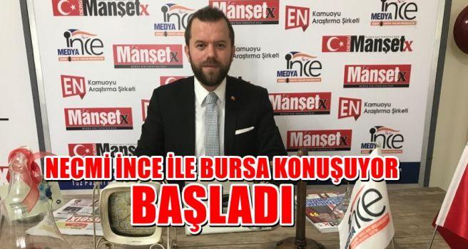 NECMİ İNCE İLE BURSA KONUŞUYOR BAŞLADI!