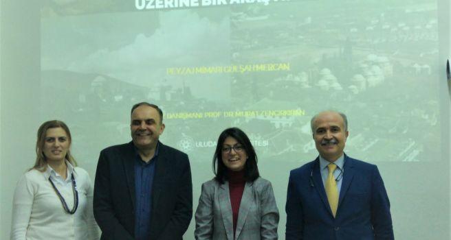Osmanlı Dönemi Bursa Külliyeleri Bahçeleri Araştırma Raporu tamamlandı