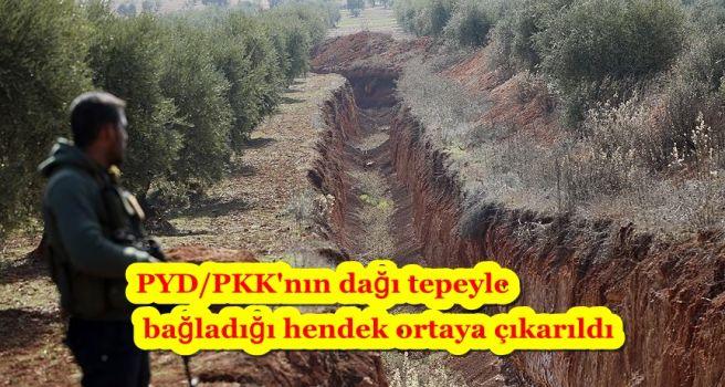 PYD/PKK'nın dağı tepeyle bağladığı hendek ortaya çıkarıldı