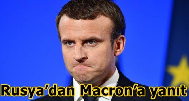 Rusya'dan Macron'a yanıt