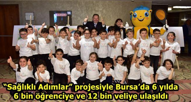 """""""Sağlıklı Adımlar"""" projesiyle Bursa'da 6 yılda 6 bin öğrenciye ve 12 bin veliye ulaşıldı"""