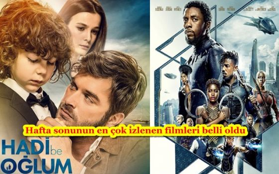 "SEYİRCİDE ""HADİ BE OĞLUM""  GİŞEDE ""BLACK PANTHER"""