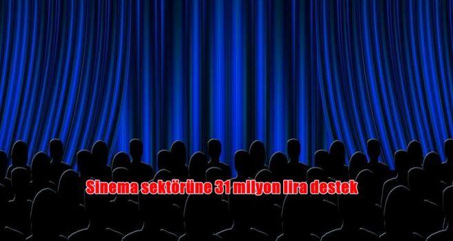 Sinema sektörüne 31 milyon lira destek