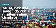 ABD-Çin ticaret savaşında Pekin'in misilleme...