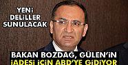 Bakan Bozdağ, Gülen'in iadesi için...
