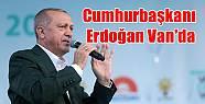 Cumhurbaşkanı Erdoğan Van'da