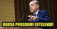 Cumhurbaşkanı Erdoğan'ın Bursa Programı...