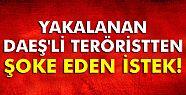 DAEŞ'li terörist: 'Fas'a göndereceğinize...