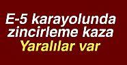 E-5'DE FECİ KAZA!