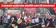 Erzurumlu aşıklardan gönüllü askerlik...