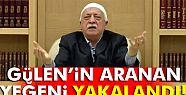 Fetullah Gülen'in yeğeni İzmir'de yakalandı