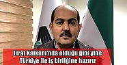 Fırat Kalkanı'nda olduğu gibi yine Türkiye...