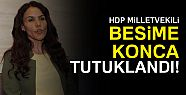 HDP'Lİ BESİM KONCA TUTUKLANDI!
