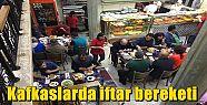 Kafkaslarda iftar bereketi
