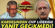 Kardeşinden CHP lideri Kılıçdaroğlu'na...