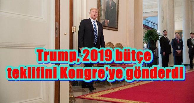 Trump, 2019 bütçe teklifini Kongre'ye gönderdi