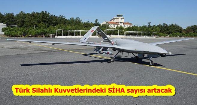 Türk Silahlı Kuvvetlerindeki SİHA sayısı artacak