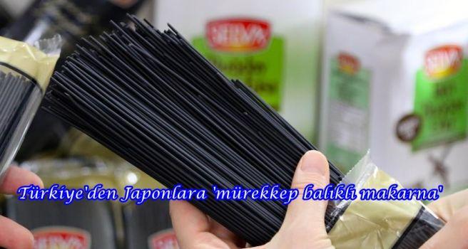Türkiye'den Japonlara 'mürekkep balıklı makarna'