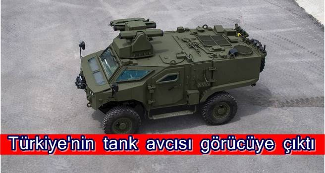 Türkiye'nin tank avcısı görücüye çıktı