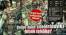 Online oyun sitelerindeki tehlike