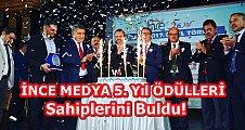İNCE MEDYA 5.YIL 2016-2017 ÖDÜLLERİ SAHİPLERİNİ BULDU!