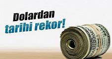 Dolar ve euro ne kadar? Dolarda yeni rekor!