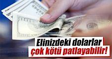 Uzmanından dolar uyarısı
