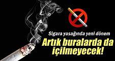 Sigara yasağında yeni dönem!