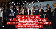 MANŞETX GAZETESİ 6. YIL ZİRVEDEKİLER ÖDÜLLERİ SAHİPLERİNİ BULUYOR!