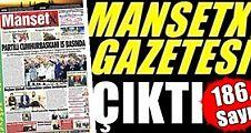 MANŞETX Gazetesi'nin 186. Sayısı Çıktı.