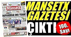 MANŞETX Gazetesi'nin 190. Sayısı Çıktı.