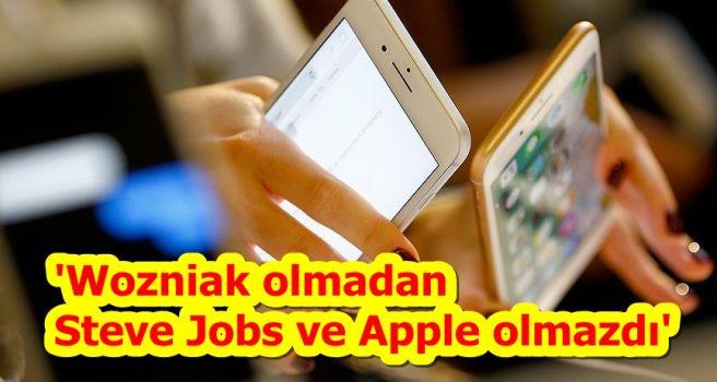 'Wozniak olmadan Steve Jobs ve Apple olmazdı'