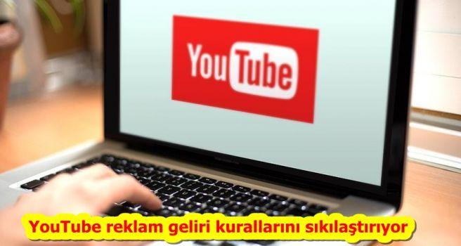 YouTube reklam geliri kurallarını sıkılaştırıyor