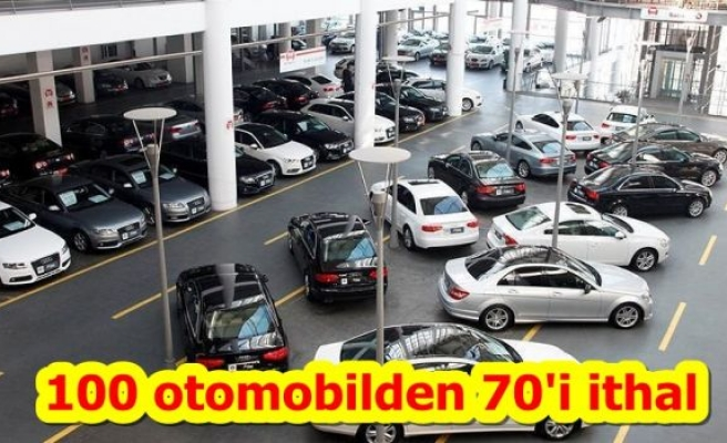 100 otomobilden 70'i ithal