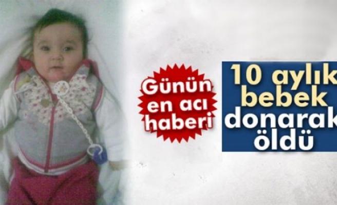 10 aylık bebek, cami avlusunda donarak öldü