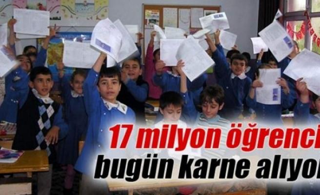 17 milyon 559 bin öğrenci bugün karne alıyor