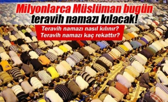 2015 Ramazan ayının ilk teravih namazı bugün!