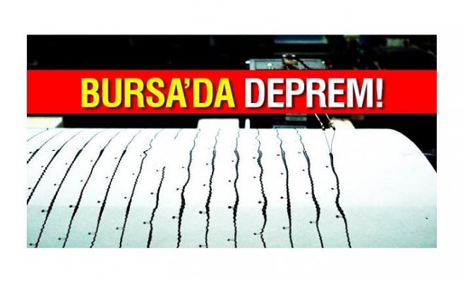 BURSA'DA 4.5 BÜYÜKLÜĞÜNDE DEPREM OLDU